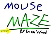 Thumbnail for Mouse Maze
